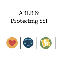ABLE & Protecting SSI