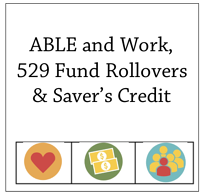 Work, Saver's Credit, 529 rollover
