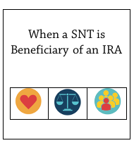 SNT beneficary of IRA